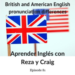 american and british english pronunciation differences British vs american pronunciation – which do you use we've found the top words that have a different british vs american pronunciation we always like to think that english comes from.