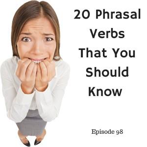 20 Phrasal Verbs that English Students Should Know – AIRC98