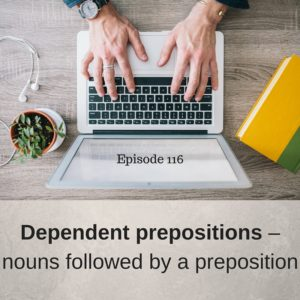 Dependent prepositions – Nouns followed by a preposition – AIRC116