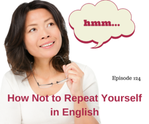 How Not to Repeat Yourself in English – AIRC124