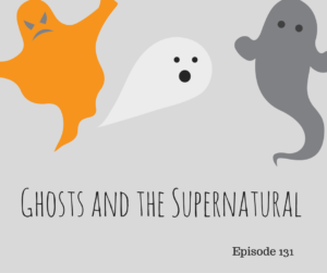 Ghosts and the Supernatural – AIRC131