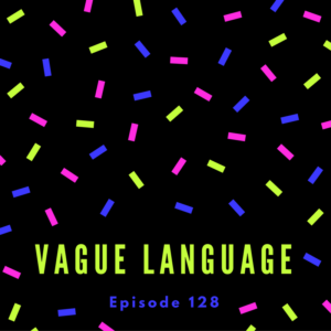 Vague Language – AIRC128