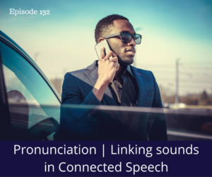 pronunciation linking sounds in speech