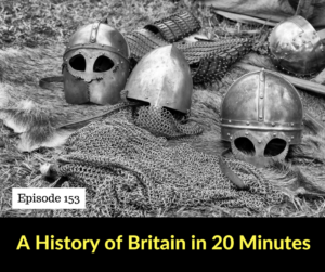 A History of Britain in 20 minutes – AIRC153