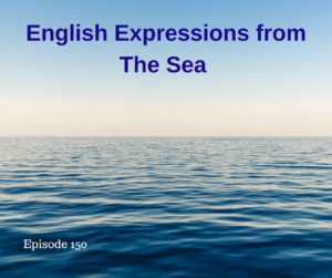 English Expressions from The Sea – AIRC150