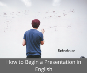 How to Begin a Presentation in English – AIRC170