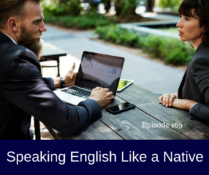 speak like a native speaker