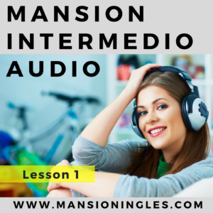 mansion intermedio audio