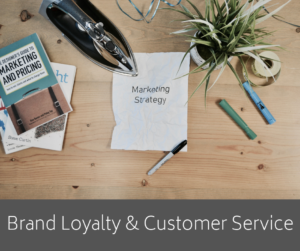 Brand Loyalty and Customer Service – AIRC261