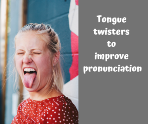 Tongue twisters to improve pronunciation – AIRC271