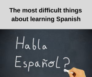 The most difficult things about learning Spanish – AIRC295