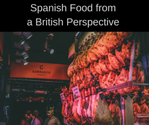 Spanish Food from a British Perspective – AIRC299