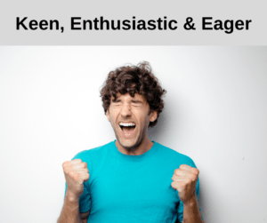 Keen, Enthusiastic and Eager – AIRC322