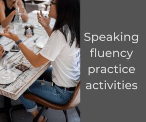 Speaking fluency practice activities – AIRC362