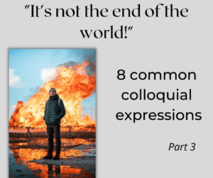 8 common colloquial expressions – Part 3 – AIRC375