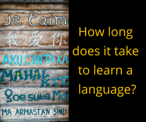 How long does it take to learn a language? – AIRC386