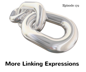 More Linking Expressions – AIRC179