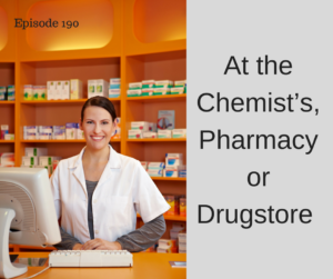 At the Chemist's, Pharmacy or Drugstore – AIRC190