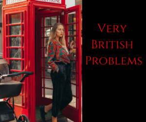 Very British Problems – AIRC258