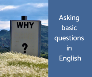 Asking basic questions in English – AIRC275