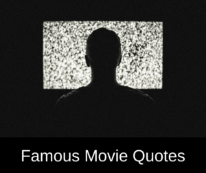Famous Movie Quotes – AIRC289