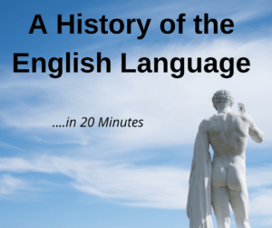 A History of the English Language in 20 Minutes – AIRC320