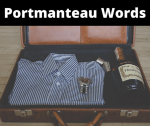 Portmanteau Words – AIRC333